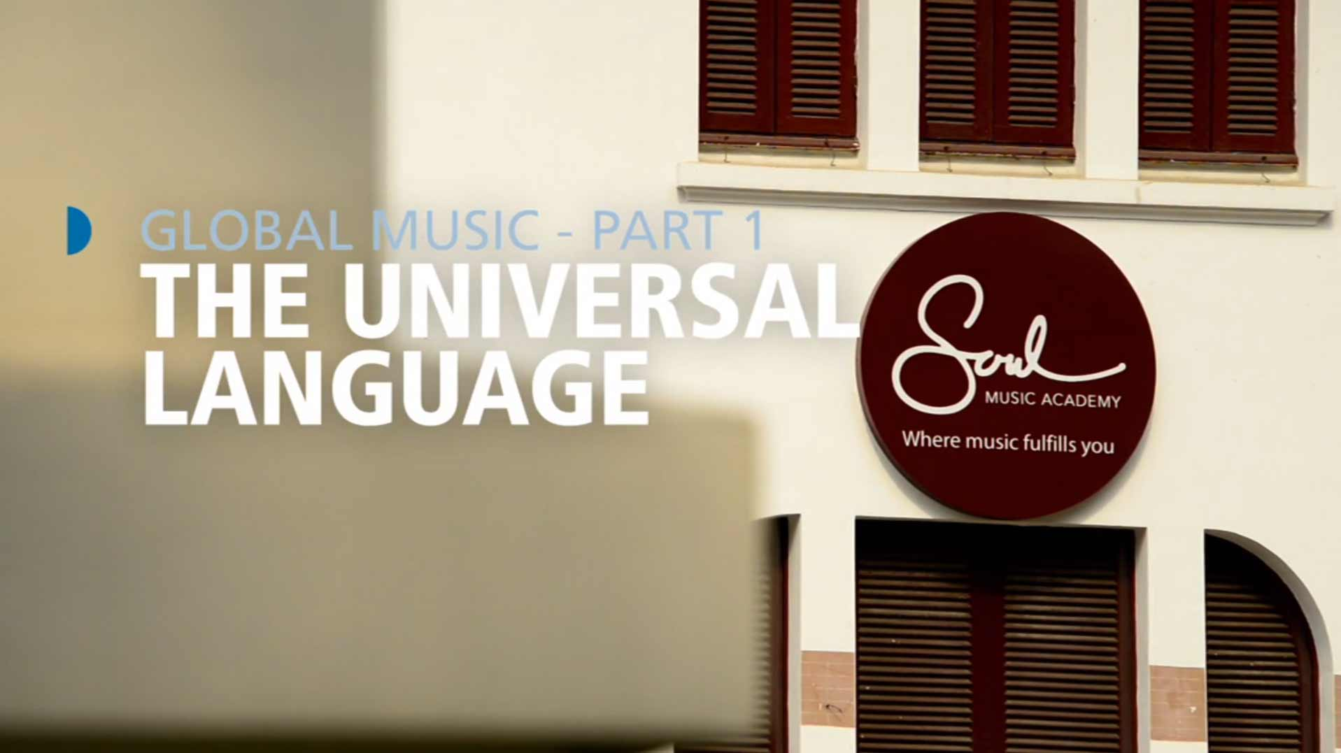 Global Music: The Universal Language – Part 2